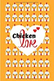 Chicken Love: Notizbuch für Hühnerhalter inkl. Bestandsregister und Eierkalender